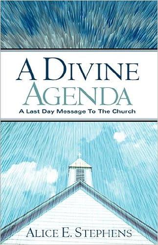 A Divine Agenda: Alice E Stephens: 9781597818957: Amazon.com ...