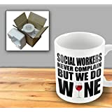 Social Workers Never Complain But We Do Wine Mug by The Victorian Printing Company