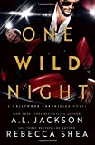 One Wild Night: A Hollywood Chronicles Novel