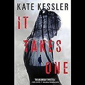 It Takes One | Kate Kessler