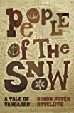 People of the Snow, Simon Ratcliffe, 1469949326