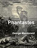 Phantastes, George Macdonald, 1479125881