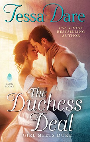 The Duchess Deal: Girl Meets Duke by [Dare, Tessa]