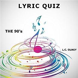Lyric Quiz: The Nineties (interactive pop quiz book) by [Olney, L C]