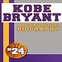 Kobe Bryant: An Unauthorized Biography, Book 4