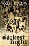 The Darkest Night, Maria S. Sakry, 1604628952