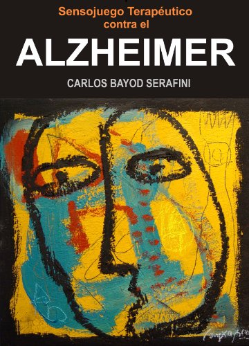 Descargar Libro Alzheimer Carlos Bayod Serafini