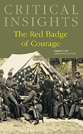 critical essay on red badge of courage Critical essays of the red badge of courage when the panel met in january 2008 and saw no signs that the risk had abated, the chair of pedersenrsquos.