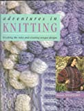 Adventures in Knitting, Brenda Shapeero, 0713721995