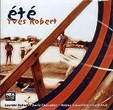 Yves Robert: Ete [CD]