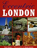 Eccentric London, Tom Quinn, 1843308967