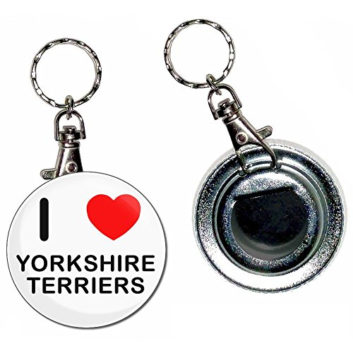 I Love Heart Yorkshire Terriers - 55mm Button Badge Bottle Opener Key Ring (Terrier Button)