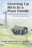 Growing Up Rich In A Poor Family: Childhood Memories from the Great Depression