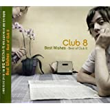 Best Wishes: Best of Club 8
