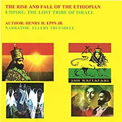 The rise and fall of the Ethiopian Empire