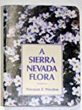 Sierra Nevada Flora, Weeden, Norman, 0899970737