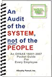 """Product review for """"An Audit of the System, not of the People / An OHSAS 18001:2007 Pocket Guide for Every Employee"""""""