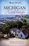 img - for Michigan Weddings: Lakeside/The Island/The Grand Hotel (Heartsong Novella Collection) book / textbook / text book