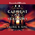 Garment of Shadows: A Novel of Suspense Featuring Mary Russell and Sherlock Holmes, Book 12 | Laurie R. King