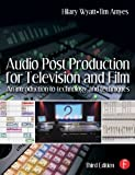 img - for Audio Post Production for Television and Film: An introduction to technology and techniques Paperback - October 20, 2004 book / textbook / text book