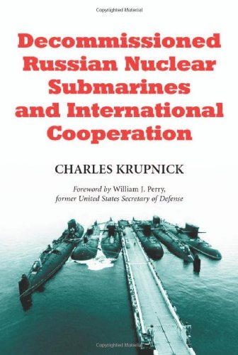 (Decommissioned Russian Nuclear Submarines and International Cooperation)