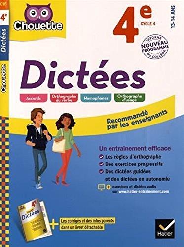 Chouette Dictées 4e - cycle 4 - Nouveau programme 13-14 ans (French Edition) ebook
