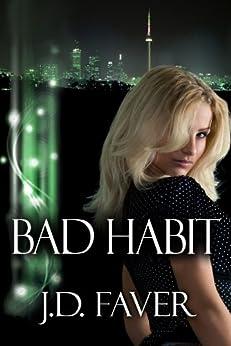 Bad Habit (Contemporary Romantic Suspense) by [Faver, J.D]