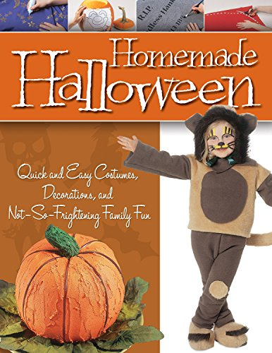Fun Homemade Crafts For Halloween (Homemade Halloween: Quick and Easy Costumes, Decorations, and Not-So-Frightening Family Fun)