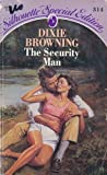 The Security Man, Dixie Browning, 0373093144