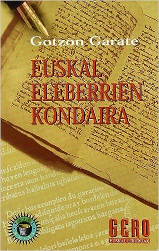 EUSKAL ELEBERRIEN KONDAIRA: GOTZON GARATE: 9788427124158: Amazon.com: Books