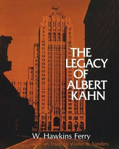 The Legacy of Albert Kahn (Great Lakes Books Series)