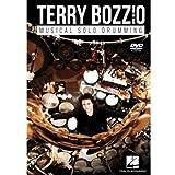 Terry Bozzio-Musical Solo Drumming: Terry Bozzio [Import]