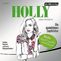 Die gestohlenen Tagebücher. März (Holly 2)