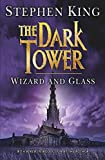 The The Dark Tower: The Dark Tower IV: Wizard and Glass Wizard and Glass v. 4