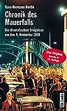 Chronik des Mauerfalls - Die dramatischen Ereignisse um den 9. November 1989