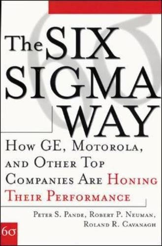 Download The Six Sigma Way: How GE, Motorola, and Other Top Companies are Honing Their Performance ebook