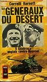 Les généraux du désert par Barnett