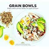 Grain Bowls: Bulgur Wheat, Quinoa, Barley, Rice, Spelt, and More