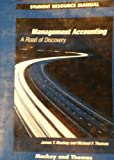 Management Accounting : A Road of Discovery, Mackey, James T. and Thomas, Michael F., 0324000685