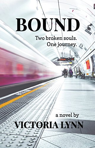 Bound: Two Broken Souls. One Journey by [Lynn, Victoria]