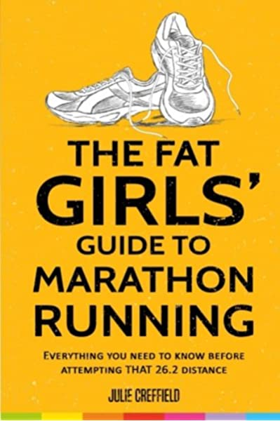 The Fat Girls' Guide to Marathon