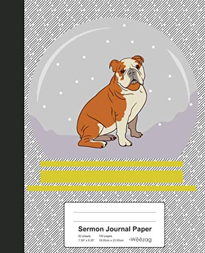 Sermon Journal Paper: Bulldog Snow Globe Book (Weezag Sermon Journal Paper Notebook)