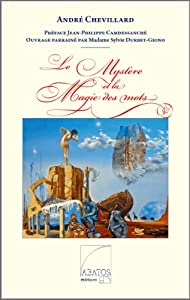"""Afficher """"Le mystère et la magie des mots"""""""