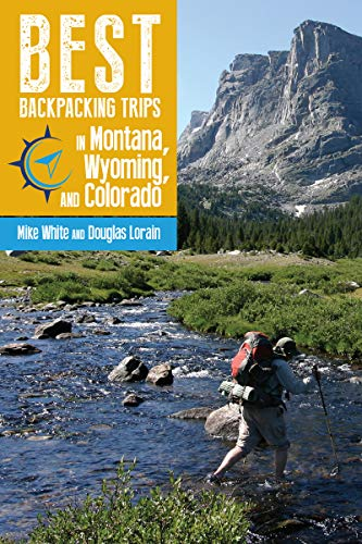 Best Backpacking Trips in Montana, Wyoming, and Colorado (Best Camping In Montana)