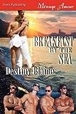 Breakfast by the Sea, Destiny Blaine, 1610342364