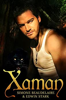 Xaman by [Beaudelaire, Simone, Stark, Edwin]