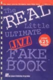 The Real Little Ultimate Jazz Fake Book, Herbert Wong, 0793520053