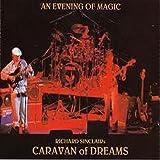 Evening of Magic : Sinclairs Caravan of Dreams