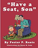Have a Seat, Son, Foster Rents, 1491006218
