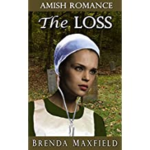 Amish Romance: The Loss (Mary's Story Book 2)